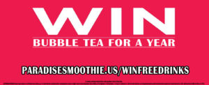 Win Free Bubble Tea for Year